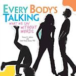 Every Body's Talking (Nonfiction Grades 4 8)