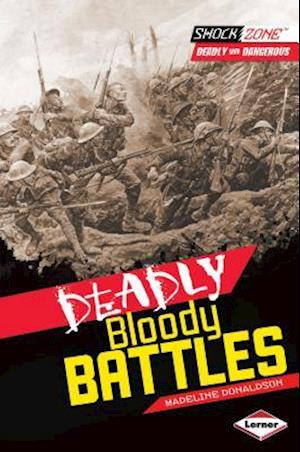 Deadly Bloody Battles
