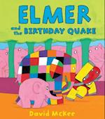 Elmer and the Birthday Quake (Andersen Press Picture Books Hardcover)