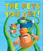 The Pets You Get! (Andersen Press Picture Books Hardcover)