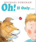 Oh! If Only... (Andersen Press Picture Books Hardcover)