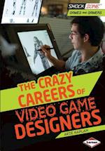 The Crazy Careers of Video Game Designers (Shockzone Games and Gamers)