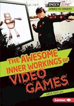 The Awesome Inner Workings of Video Games (Shockzone Games and Gamers)