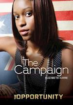 The Campaign (The Opportunity)