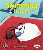 Swimming Is Fun! (First Step Nonfiction)