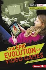 The Epic Evolution of Video Games (Shockzone Games and Gamers)