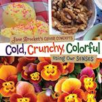 Cold, Crunchy, Colorful (Jane Brocket's Clever Concepts)