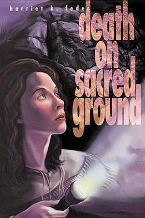 Death on Sacred Ground