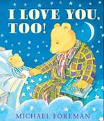I Love You, Too! (Andersen Press Picture Books Hardcover)