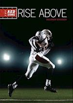 #6 Rise Above (The Red Zone)