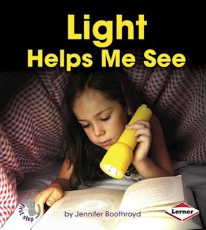 Light Helps Me See