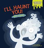 I'll Haunt You! (Monster Buddies)