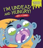 I'm Undead and Hungry! (Monster Buddies)