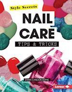 Nail Care Tips & Tricks (Style Secrets)