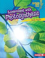 Experiment With Photosynthesis (Lightning Bolt Books)