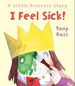 I Feel Sick! (Andersen Press Picture Books Hardcover)