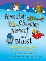Breezier, Cheesier, Newest, and Bluest (Words are Categorical)