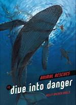 Dive into Danger (Animal Rescues)