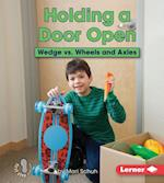 Holding a Door Open (First Step Nonfiction)