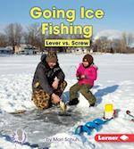 Going Ice Fishing (First Step Nonfiction)