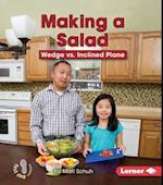 Making a Salad (First Step Nonfiction)