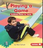 Playing a Game (First Step Nonfiction)