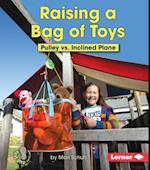 Raising a Bag of Toys (First Step Nonfiction)
