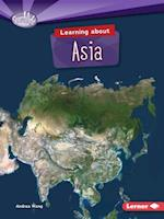 Learning about Asia (Searchlight Books Do You Know the Continents)