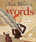 Noah Webster's Fighting Words