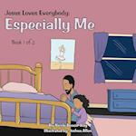 Jesus Loves Everybody: Especially Me: Book 1 of 5 af Nicole Benoit-Roy