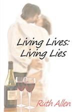 Living Lives: Living Lies
