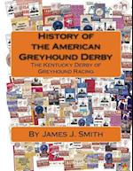 History of the American Greyhound Derby
