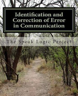 Bog, paperback Identification and Correction of Error in Communication af The Speak Logic Project