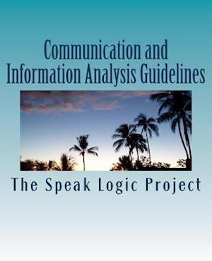 Bog, paperback Communication and Information Analysis Guidelines af The Speak Logic Project
