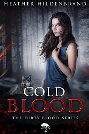 Bog, paperback Cold Blood af Heather Hildenbrand
