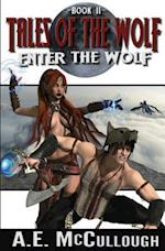 Enter the Wolf af A. E. Mccullough
