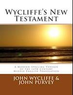 Wycliffe's New Testament (Revised Edition)