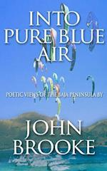 Into Pure Blue Air