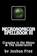 Necronomicon Spellbook III af Joshua Free