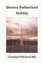 Geneva Switzerland Holiday af Llewelyn Pritchard