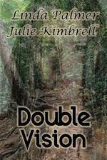 Double Vision af Linda Palmer, Julie Kimbrell