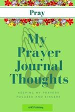 My Prayer Journal Thoughts