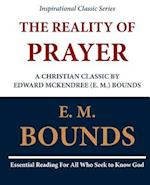 The Reality of Prayer af Edward M. Bounds, E. M. Bounds