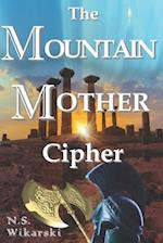 The Mountain Mother Cipher