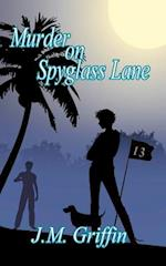 Murder on Spyglass Lane af J. M. Griffin