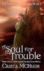 A Soul for Trouble af Crista Mchugh