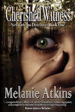 Cherished Witness af Melanie Atkins