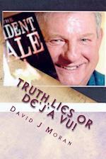 Truth, Lies or de'J'a Vu! af David J. Moran