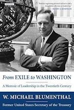 From Exile to Washington af Michael Blumenthal