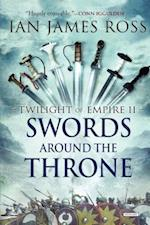 Swords Around the Throne af Ian James Ross
